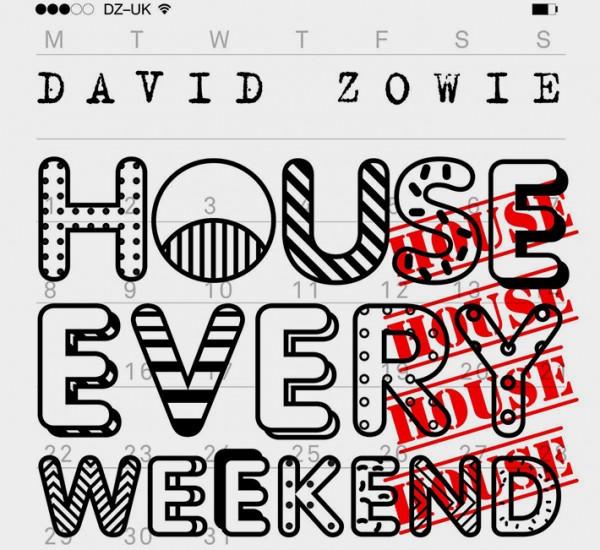 David Zowie<br><span>House Every Weekend (Stem Editing)</span>
