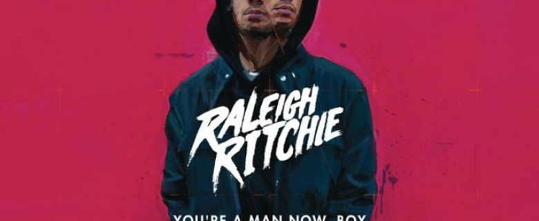 Raleigh Ritchie<br><span>You're A Man Now Boy (Album Mastering)</span>