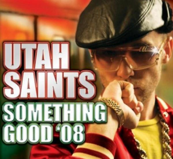 Utah Saints<br><span>Something Good</span>