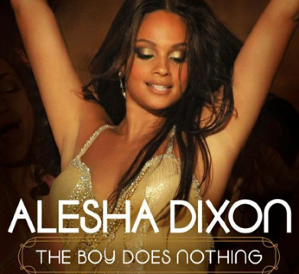 Alesha Dixon<br><span>The Boy Does Nothing</span>