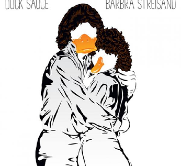 Duck Sauce<br><span>Barbra Streisand</span>