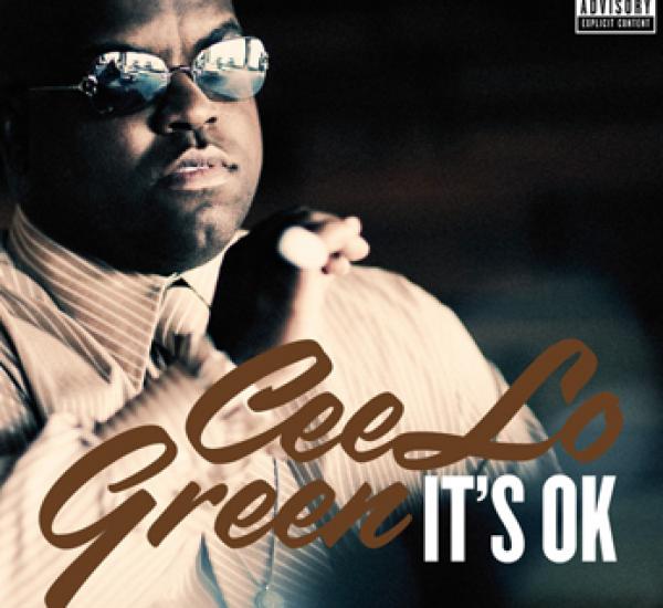 Cee Lo Green<br><span>It's OK</span>