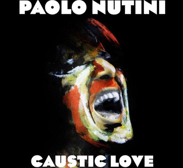 Paolo Nutini<br><span>Caustic Love (Editing)</span>
