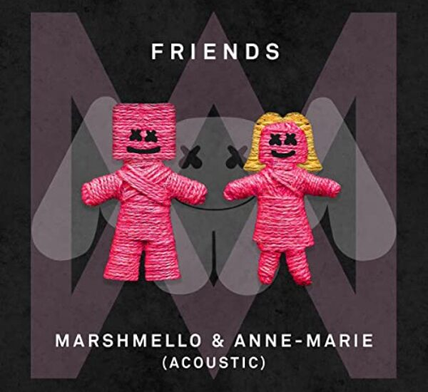 Anne Marie & Marshmello<br><span> Friends  – Acoustic Version (Mixing and Mastering)</span>