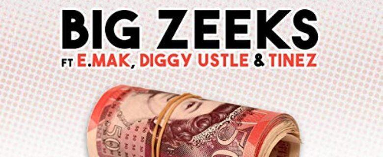 Big Zeeks – Featuring E. Mak, Diggy Ustle & Tinez<br><span> It's A Lot Of Money (Mastering)</span>